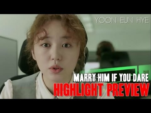 Marry Him If You Dare Trailer: Cásate con el si te Atreves