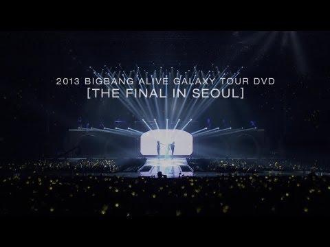 2013 BIGBANG ALIVE GALAXY TOUR DVD -THE FINAL IN SEOUL- Release spot: BIGBANG