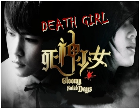 Death Girl 死神少女Gloomy Salad Days Episode 20 (Part 1)