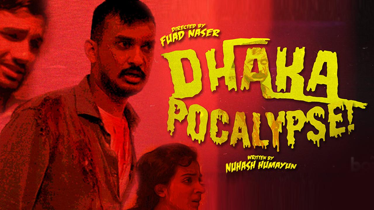 Dhakapocalypse