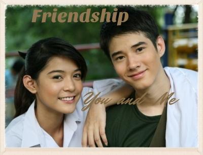 Friendship You and Me - เฟรนด์ชิพ
