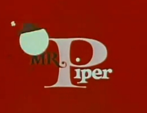Mr. Piper (aka The Pied Piper of Hamelin)