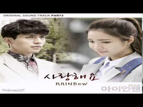 Kim Ji Sook and Jo Hyun Young of Rainbow - I Love You (OST Part 2): Iron Man