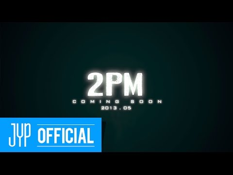 COMEBACK TRAILER: 2PM