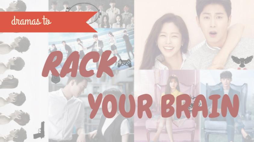 Dramas to Rack Your Brain