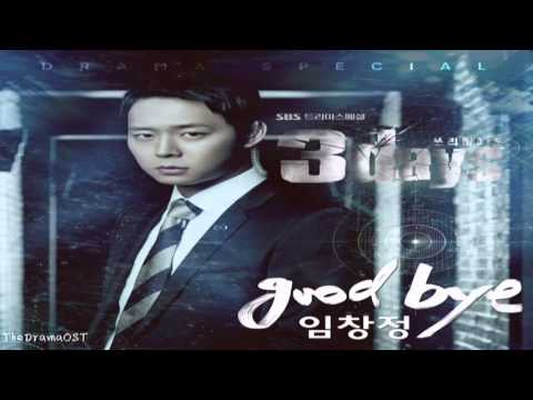 Lim Chang Jung - Goodbye OST Part 1: Three Days