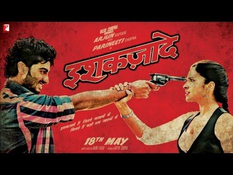 Theatrical Trailer - Ishaqzaade: Ishaqzaade