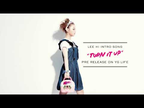 Turn It Up (Intro): LEE HI (이하이)