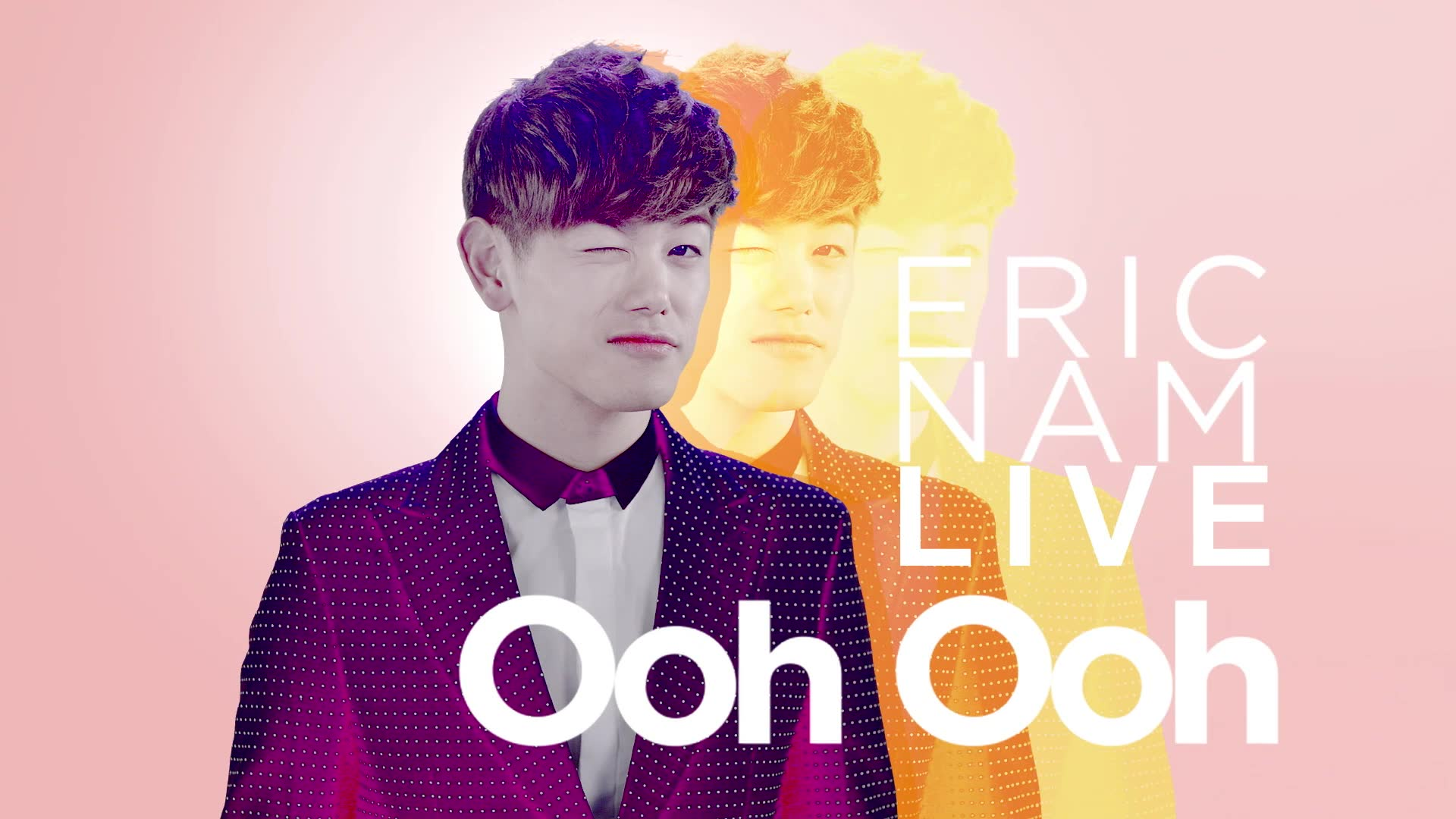 Eric Nam Videos: Ooh Ooh (Feat. Hoya of Infinite)
