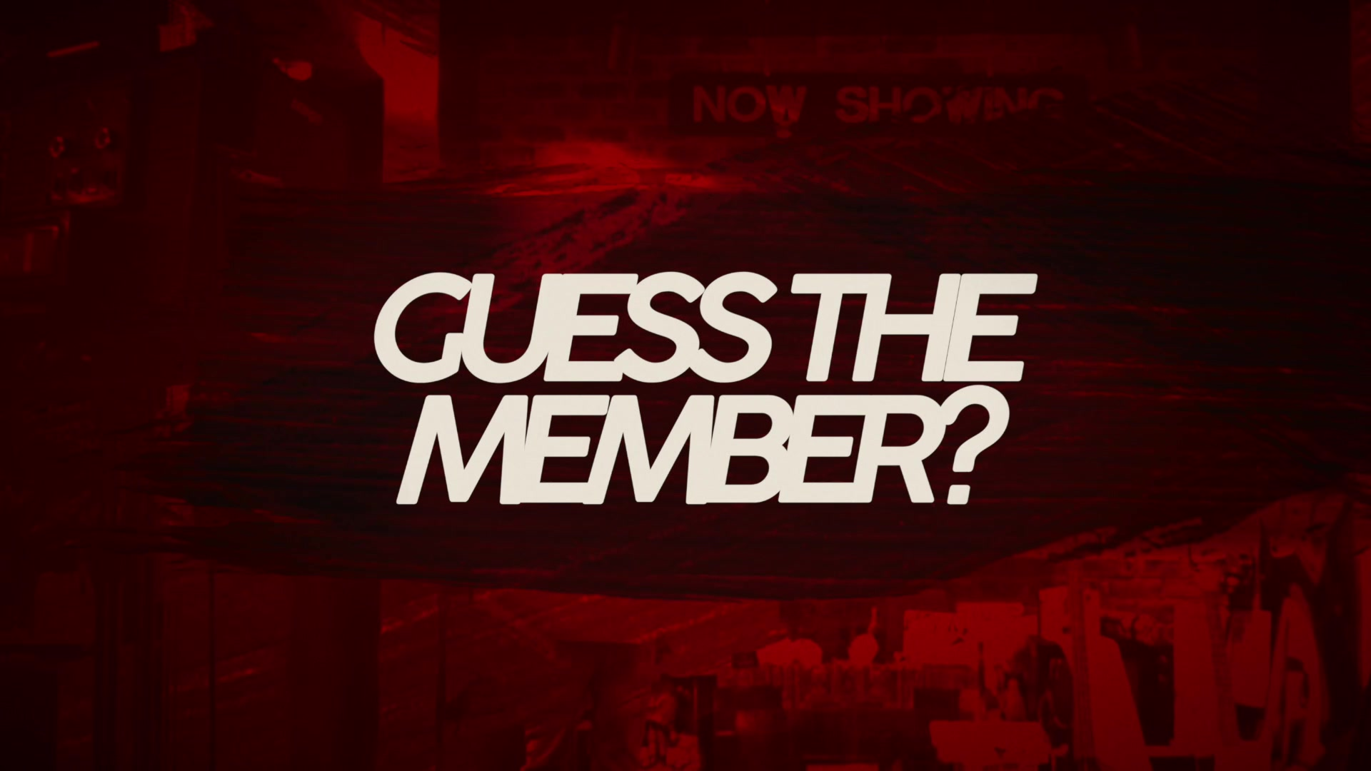 Guess the Member - Day 4: Attention, Please