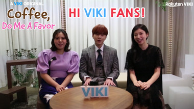 """Coffee,Do Me a Favor"" Shoutout to Viki Fans: Coffee, Do Me a Favor"
