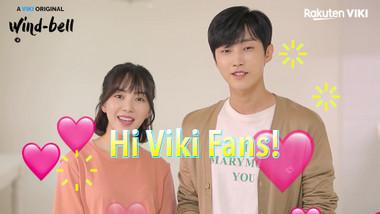 Shoutout to Viki Fans: Wind-bell