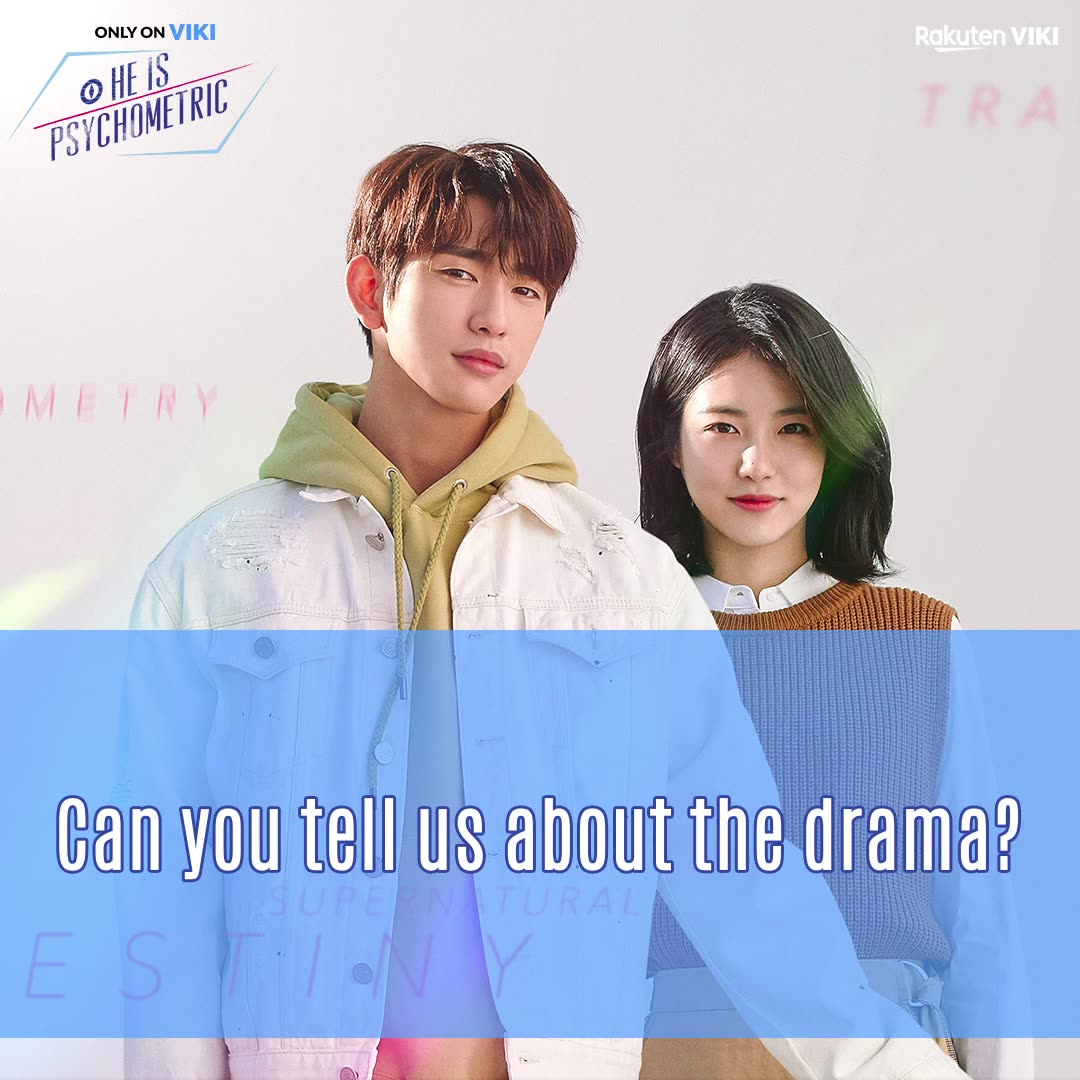 Exclusive Interview with the Cast: He Is Psychometric - 사이